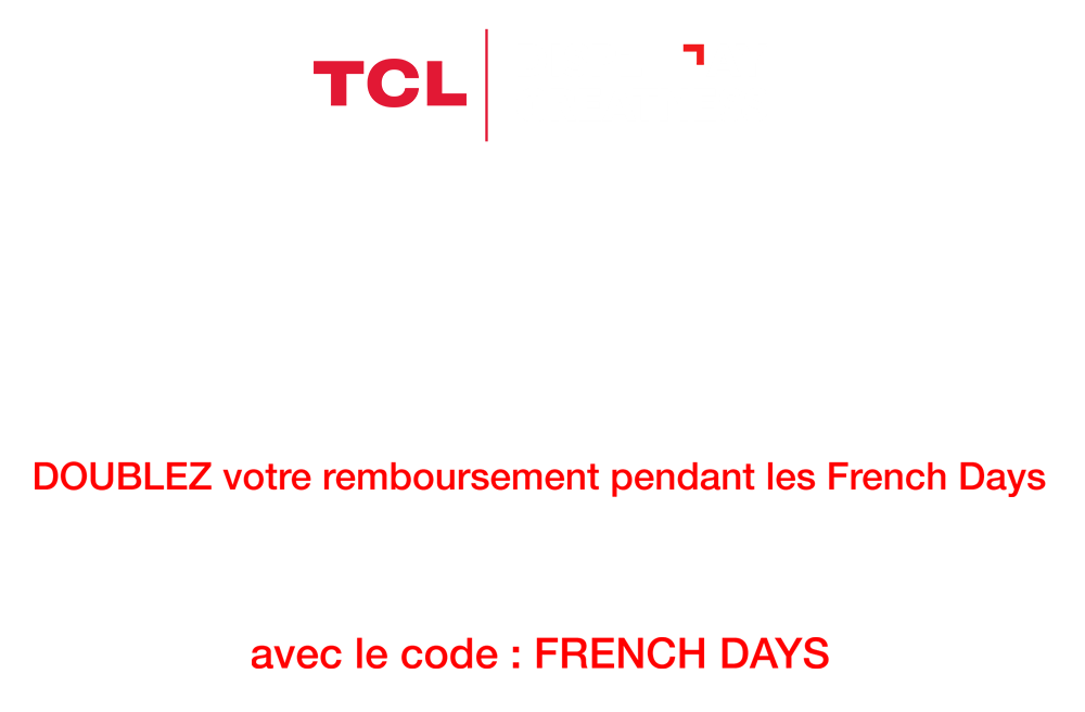 ODR TCL LES FRENCH DAYS